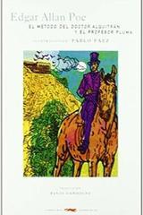 El método del Doctor Aluitran y el Profesor Pluma - Edgar Allan Poe - Libros del Zorro Rojo