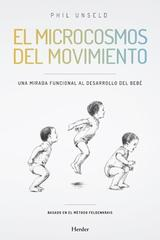 El microcosmos del movimiento - Phil Unseld - Herder
