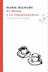 El monje y la psicoanalista - Marie Balmary - Fragmenta