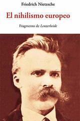 El nihilismo europeo - Friedrich Nietzsche - Olañeta
