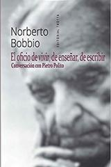 El oficio de vivir, de enseñar, de escribir - Norberto Bobbio - Trotta