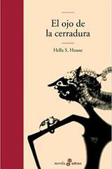 El Ojo de La Cerradura - Hella S. Haasse  - Edhasa