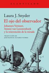 El ojo del observador - Laura J. Snyder - Acantilado