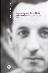 El ojo y el espíritu - Maurice Merleau-Ponty - Trotta