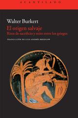 El origen salvaje - Walter Burkert - Acantilado