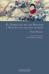 El pabellon de las peonias o historia del alma que regreso - Tang Xianzu - Trotta