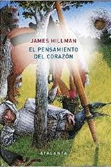 El pensamiento del corazón - James Hillman - Atalanta