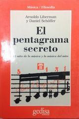 El pentagrama secreto - Daniel Schöffer - Editorial Gedisa