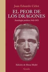 La peor de los dragones - Juan Eduardo Cirlot - Siruela