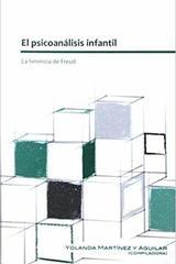 El psicoanálisis infantil - Yolanda Martínez y Aguilar - Paradiso Editores