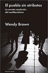 El pueblo sin atributos - Wendy Brown - Malpaso