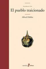El pueblo traicionado - Alfred Döblin - Edhasa