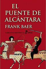El puente de Alcántara - Frank Baer - Edhasa