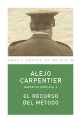 El recurso del método - Alejo Carpentier - Akal