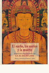 El sueño, los sueños y la muerte - Dalai Lama - Olañeta
