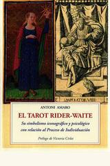 El Tarot Rider-Waite - Antoni Amaro - Olañeta