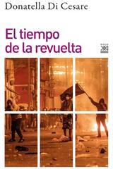 El tiempo de la revuelta - Donatella Di Cesare - Akal