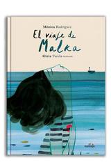 El viaje de Malka - Mónica Rodríguez - El Naranjo