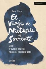 El viaje de Nietzsche a Sorrento - Paolo D´lorio - Editorial Gedisa