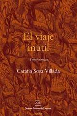 El viaje inútil - Camila Sosa Villada - A/E