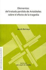 Elementos del trabajo perdido de Aristóteles sobre el efecto de la tragedia - Jacob Bernays - Me cayó el veinte