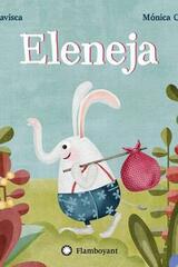 Eleneja - Luis Amavisca - Editorial Flamboyant