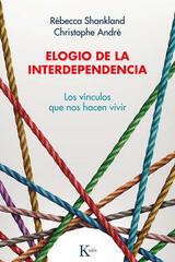 Elogio de la interdependencia -  AA.VV. - Kairós