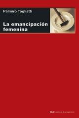 Emancipación femenina - Palmiro Togliatti - Akal