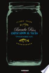 Empacados al vacío - Brenda Ríos - Calygramma