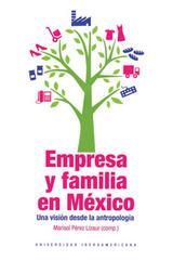 Empresa y Familia en México - Marisol Pérez Lizaur - Ibero