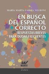 En busca del Español correcto - María Negroni - Waldhuter