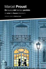 En busca del tiempo perdido. Un amor de Swann Vol I - Marcel Proust - Sexto Piso