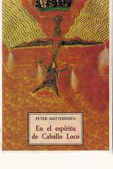 En el espíritu de Caballo Loco - Peter Matthiessen - Olañeta