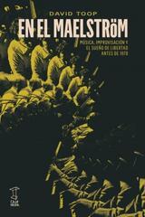 En el Maelström - David Toop - Caja Negra Editora