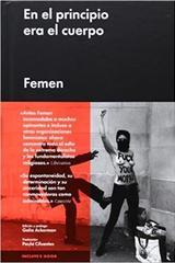 En el principio era el cuerpo -  Femen - Malpaso