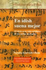 En idish suena mejor - Natalia Gurvich Okón - Ibero