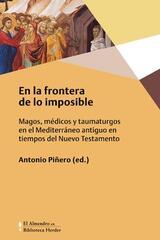 En la frontera de lo imposible - Antonio Piñero - Herder
