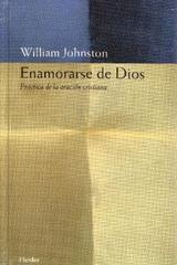Enamorarse de Dios - William  Johnston - Herder