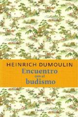 Encuentro con el Budismo - Heinrich Dumoulin - Herder