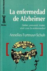 La Enfermedad de Alzheimer - Annelies Furtmayr Schuh - Herder