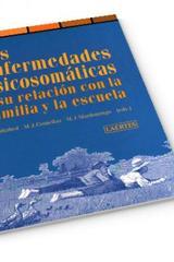 Las Enfermedades psicosomáticas y su relación con la familia y la escuela - Joaquín Callabed - Laertes
