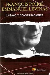 Ensayo y conversaciones - Emmanuel Lévinas - Arena libros