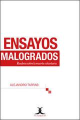 Ensayos Malogrados - Alejandro Tarrab - Cuadrivio