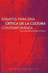 Ensayos para una critica de la cultura contemporánea - Luis Guerrero Martínez - Ibero