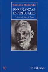 Enseñanzas espirituales - Bhagaván Sri Ramana Maharshi - Kairós