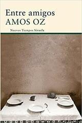 Entre amigos - Amos Oz - Siruela