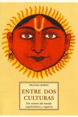 Entre dos culturas - Pratima Bowes - Olañeta