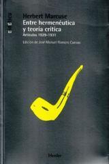 Entre hermenéutica y teoría crítica - Herbert Marcuse - Herder