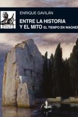 Entre la historia y el mito - Enrique Gavilán Domínguez - Akal