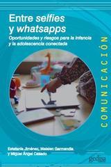 Entre selfies y whatsapps -  AA.VV. - Editorial Gedisa